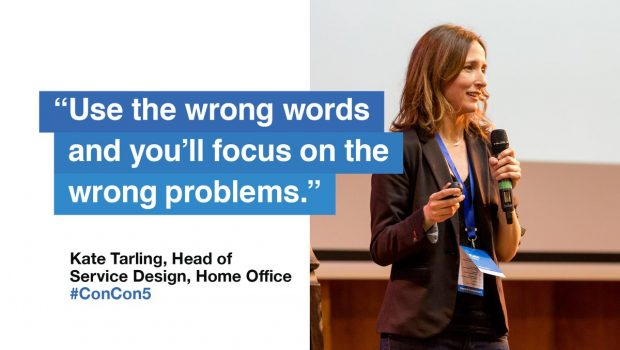 "Quote from Kate Tarling, Home Office - ""Use the wrong words and youll focus on the wrong problems"""